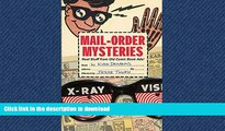 EBOOK ONLINE Mail-Order Mysteries: Real Stuff from Old Comic Book Ads READ NOW PDF ONLINE