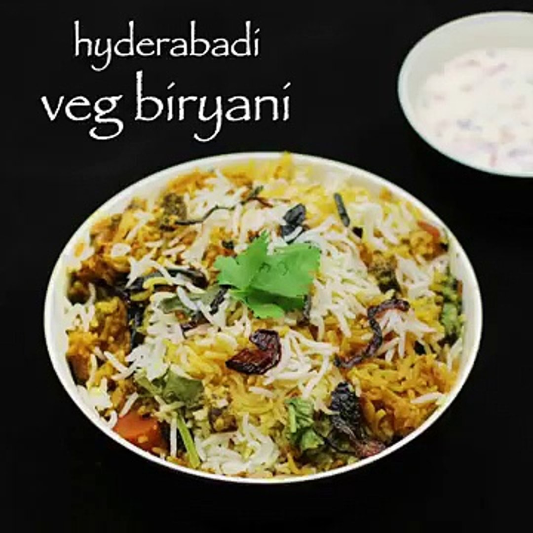 Hyderabadi Vegetable Biryani Recipe Veg Biryani Recipe Video Dailymotion