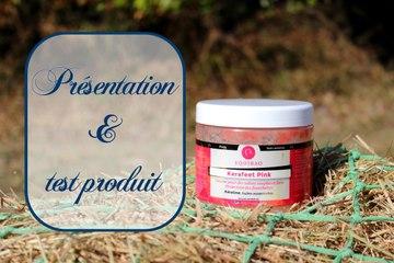 Présentation & test : Kerafeet Pink (Equibao)
