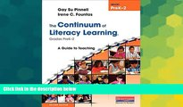 Big Deals  The Continuum of Literacy Learning, Grades PreK-2, Second Edition: A Guide to Teaching,