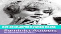 [PDF] Feminist Auteurs: Reading Women s Films Full Collection