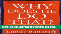 [PDF] Why Does He Do That?: Inside the Minds of Angry and Controlling Men Popular Collection