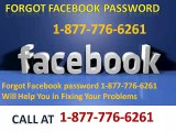 Forgot Facebook Password 1-877-776-6261 Will Help You in Fixing Your Problems