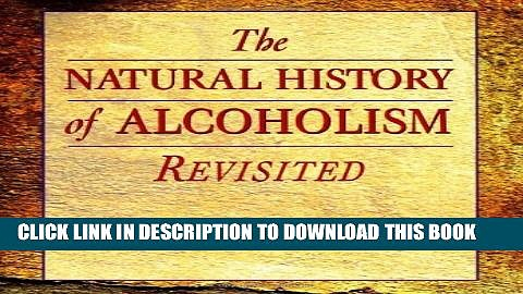 [PDF] The Natural History of Alcoholism Revisited Full Online