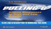 [PDF] Pulling G: Human Responses to High and Low Gravity (Springer Praxis Books) Popular Online