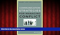 READ book  Communication Strategies for Managing Conflict: A Guide for Academic Leaders