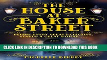 [PDF] The House at Baker Street (A Mrs Hudson and Mary Watson Investigation Book 1) Popular