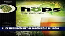 [PDF] For The Love of Hops: The Practical Guide to Aroma, Bitterness and the Culture of Hops