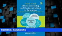 Big Deals  Ethical Leadership and Decision Making in Education: Applying Theoretical Perspectives