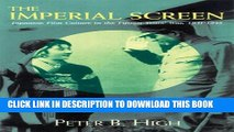 [PDF] The Imperial Screen: Japanese Film Culture in the Fifteen Years  War, 1931-1945 (Wisconsin