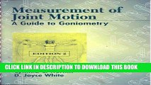 [PDF] Measurement of Joint Motion: A Guide to Goniometry Full Online
