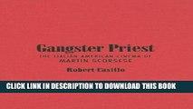[PDF] Gangster Priest: The Italian American Cinema of Martin Scorsese (Toronto Italian Studies)