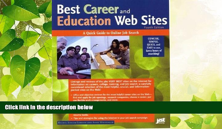 READ book  Best Career and Education Web Sites: A Quick Guide to Online Job Search (Best Career
