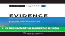 [PDF] Casenote Legal Briefs: Evidence Keyed to Park and Friedman, 12th Edition (with Evidence