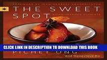 [PDF] The Sweet Spot: Asian-Inspired Desserts Popular Colection