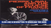 [PDF] Pierre Laval and the Eclipse of France Popular Collection