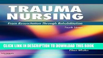 [PDF] Trauma Nursing: From Resuscitation Through Rehabilitation Full Collection