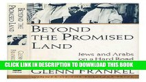 [PDF] Beyond The Promised Land: Jews And Arabs On The Hard Road To A New Israel Full Collection