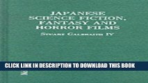 [PDF] Japanese Science Fiction, Fantasy and Horror Films: A Critical Analysis of 103 Features
