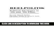[PDF] Reelpolitik: Political Ideologies in  30s and  40s Films (Praeger Series in Political