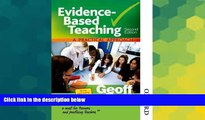 Big Deals  Evidence-Based Teaching A Practical Approach Second Edition  Best Seller Books Most