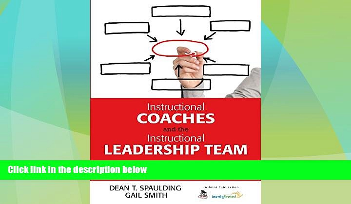 Big Deals  Instructional Coaches and the Instructional Leadership Team: A Guide for