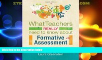 Big Deals  What Teachers Really Need to Know About Formative Assessment  Free Full Read Best Seller