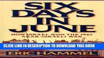 [PDF] Six Days in June: How Israel Won the 1967 Arab-Israeli War Popular Online
