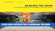 [PDF] Beneath the Neon: Life and Death in the Tunnels of Las Vegas (Travel Holiday Guides) Popular