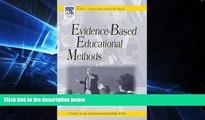 Big Deals  Evidence-Based Educational Methods (Educational Psychology)  Best Seller Books Most