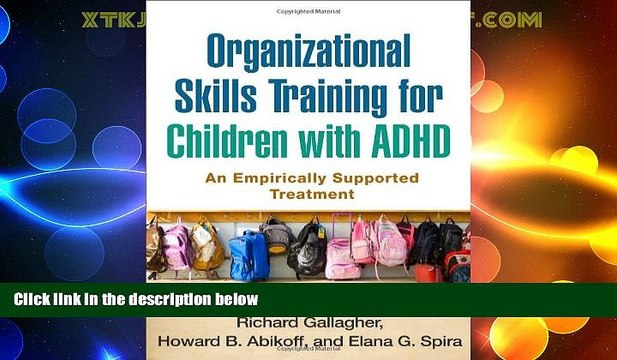 Big Deals  Organizational Skills Training for Children with ADHD: An Empirically Supported