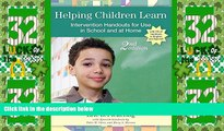 Big Deals  Helping Children Learn: Intervention Handouts for Use in School and at Home, Second