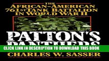 [PDF] Patton s Panthers: The African-American 761st Tank Battalion In World War II Popular Online
