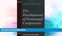 Big Deals  The Development of Emotional Competence (Guilford Series on Social and Emotional