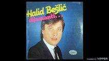 Halid Beslic - Budi uvijek sretna