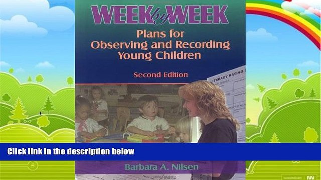 Big Deals  Week by Week: Plans for Observing and Recording Young Children  Free Full Read Best