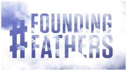#FoundingFathers