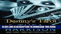 [Read PDF] Destiny s Tarot (Elder Races) Ebook Online
