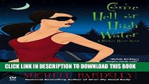 [Read PDF] Come Hell or High Water: A Broken Heart Novel (Broken Heart Vampires) Ebook Free