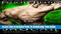 [Read PDF] Hunted by a Jaguar: Eternal Mates Romance Series Download Free