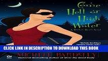 [Read PDF] Come Hell or High Water: A Broken Heart Novel (Broken Heart Vampires) Ebook Online