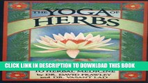 [PDF] The Yoga of Herbs: An Ayurvedic Guide to Herbal Medicine Full Online
