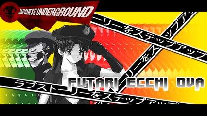 JAPANESE UNDERGROUND - Series 1 :: Ep. 19 - Futari Ecchi OVA