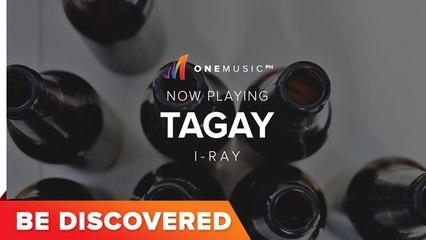 BE DISCOVERED - Tagay by I-Ray