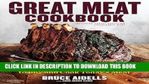 Collection Book The Great Meat Cookbook: Everything You Need to Know to Buy and Cook Today s Meat