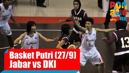 Bola Basket - (Putri) Jawa Barat vs DKI Jakarta, Selasa (27/9)