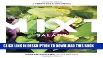 [PDF] Mixt Salads: A Chef s Bold Creations Popular Online