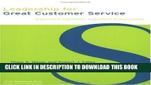 Leadership for Great Customer Service: Satisfied Patients, Satisfied Employees (ACHE Management)