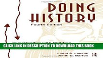 [PDF] Doing History: Investigating With Children in Elementary and Middle Schools Popular Online