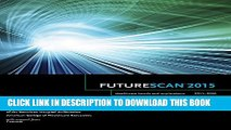 Futurescan 2015: Healthcare Trends and Implications, 2015 - 2020 (Futurescan Healthcare Trends and